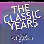 Andy Williams The Classic Years, Volume Two