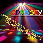Odyssey Going Back To My Roots