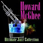 Howard McGhee Ultimate Jazz Collection