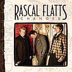 Rascal Flatts Changed (Deluxe Edition)