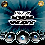 Perry Subway - Single