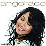 Angelface My Friend (Single)