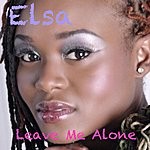 Elsa Leave Me Alone (Feat. Fred-Steel & Sip) - Single