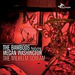 The Bamboos The Wilhelm Scream - Single