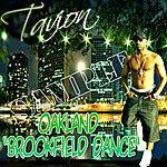"Tavion Oakland ""Brookfield Dance"" - Single"