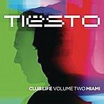 Tiësto Club Life, Volume Two - Miami