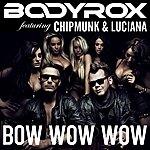 Bodyrox Bow Wow Wow