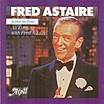 Fred Astaire Fred Astaire, A Star For Ever (An Evening With Fred Astaire)