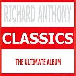 Richard Anthony Classics - Richard Anthony