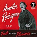 Amália Rodrigues Amalia Rodrigues: Sings Fado From Portugal, Flamenco From Spain
