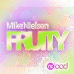 Mike Nielsen Quartet Fruity (Original Mix) - Single