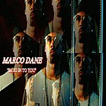Marco Dane Im So In To You - Single