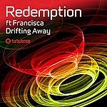 Redemption Drifting Away