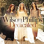 Wilson Phillips Dedicated