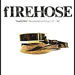 Firehose Lowflows: The Columbia Anthology ('91-'93)