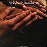 Bobby Hebb Love Games