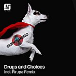 Superhero Drugs And Choices