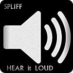Spliff Hear It Loud