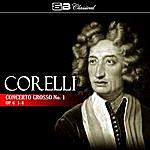 David Oistrakh Corelli: Concerto Grosso No. 1, Op. 6: 1-4