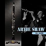 Artie Shaw All Alone