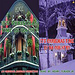 Henry Turner, Jr. It's Christmas Time In Da City It's Christmas Time In Da Country