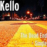 Kello The Dead End - Single