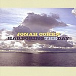 Jonah Cohen Harboring The Day