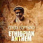 Max Romeo Ethiopian Anthem
