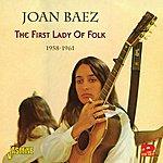 Joan Baez The First Lady Of Folk 1958-1961