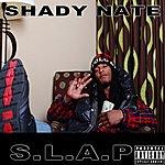 Shady Nate S.L.A.P.