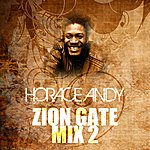 Horace Andy Zion Gate Mix 2