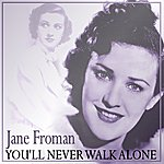 Jane Froman You'll Never Walk Alone