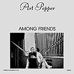 Art Pepper Among Friends