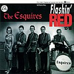 The Esquires Flashin' Red