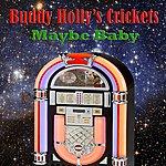 Buddy Holly & The Crickets Maybe Baby