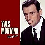 Yves Montand Barbara