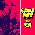 The Lively Ones Bugalu Party