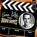 Gene Kelly Gene Kelly Sings Movie Songs