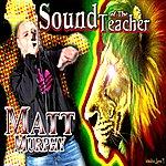 Matt Murphy Sound Of The Teacher - Single