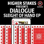 Dialogue Sleight Of Hand Ep