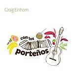 Craig Einhorn Con Los Porteños