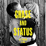 Chase & Status Let You Go