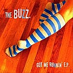 The Buzz Got Me Runnin' Ep