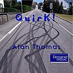 Alan Thomas Quirk!