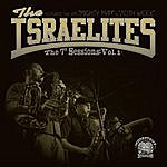 """The Israelites The 7"""" Sessions, Vol. I"""
