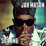 Jah Mason So Long