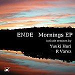 Ende Mornings