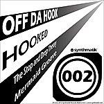 Off Da' Hook Hooked