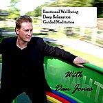 Dan Jones Emotional Wellbeing, Deep Relaxation, Guided Meditation - Single
