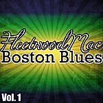 Fleetwood Mac Boston Blues Vol. 1